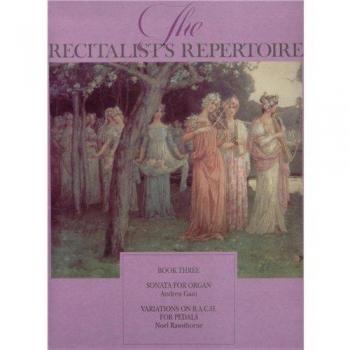 Recitalists Repertoire: 3: Organ