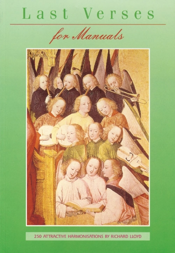 Last Verses: Organ Manuals