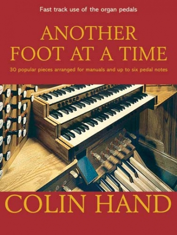 Another Foot At A Time: Organ