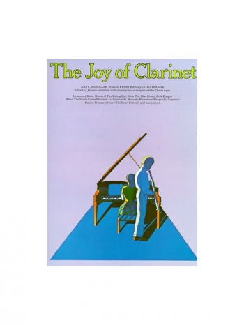 Joy Of Clarinet The: Clarinet and Piano Accompaniment