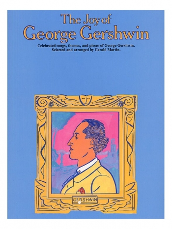 The Joy Of George Gershwin: Piano