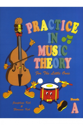 Practice In Music Theory For The Little Ones: A