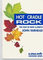 Hot Cradle Rock: Clarinet Quartet
