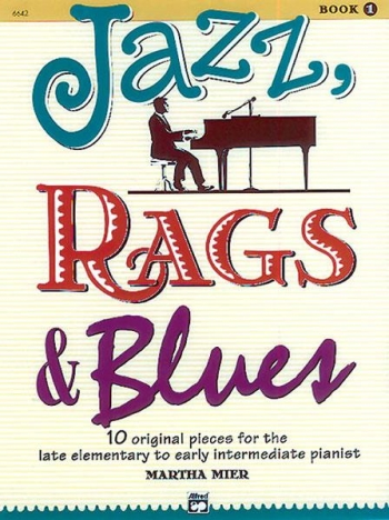 Jazz Rags And Blues Book 1 Piano (Mier)