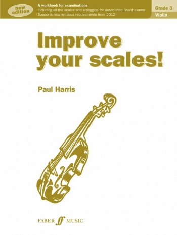 Improve Your Scales Grade 3: Violin (Paul Harris)