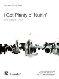 I Got Plenty O Nuttin (of Nothing): Clarinet Choir