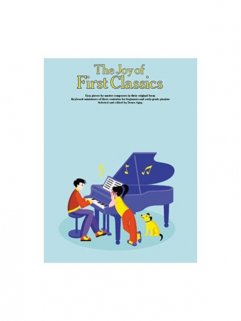 The Joy Of First Classics: Piano