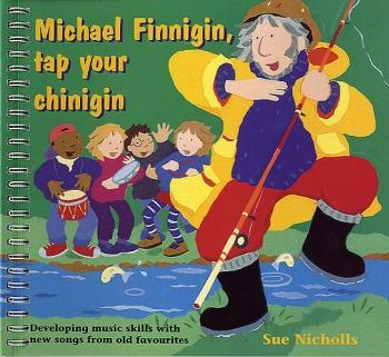 Michael Finnigin, Tap Your Chinigin: Vocal: Music Edition (A & C Black)