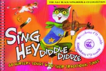 Sing Hey Diddle Diddle: Music Edition Book & CD (Collins)