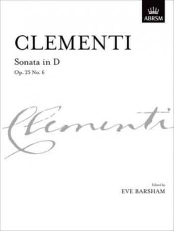 Sonata D Op.25 No.6: Piano (ABRSM)