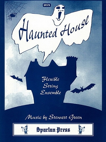 Flexible String Ensemble: Haunted House: String Ensemble: Score and Parts: 4-6 (Green)