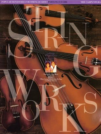 Stringworks: The Carpenters: String Quartet: Score And Parts