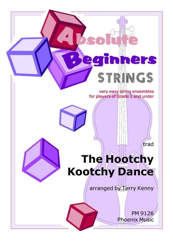 Absolute Beginners: Hootchy Kootchy Dance: 4 Part Flexible Ensemble: Score & Parts