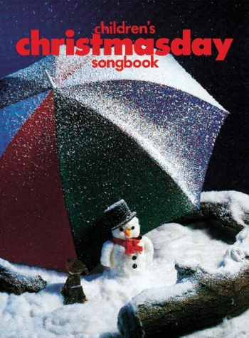 Childrens Christmasday SongBook: Pvg: Vocal
