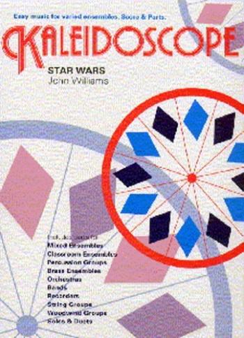 Kaleidoscope: Star Wars: Ensembles: Sc&pts