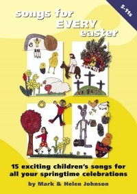 Songs For Every Easter  Songbook: Ages 5-11 Book & Cd