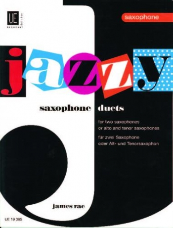 Jazzy Saxophone Duets: Saxophone Duet: Two Altos Or Two Tenors