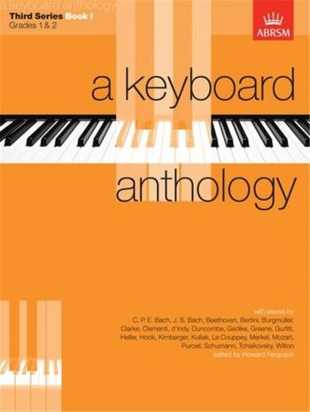 Keyboard Anthology: 3rd Series: Book 1: Piano (ABRSM)
