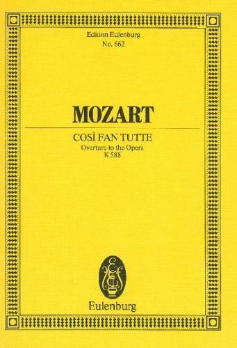 Cosi Fan Tutti Overture K588: Miniature Score