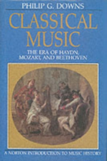 Classical Music: The Era Of Haydn, Mozart And Bee: Text Book