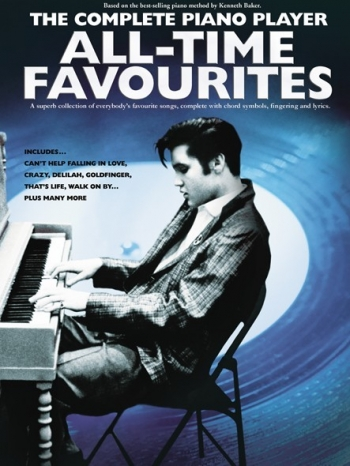 Complete Piano Player: All-Time Favourites