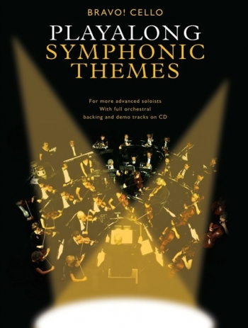 Playalong Symphonic Themes: Bravo!: Cello: Book & CD