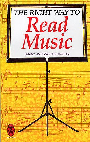 The Right Way To Read Music: Text Book
