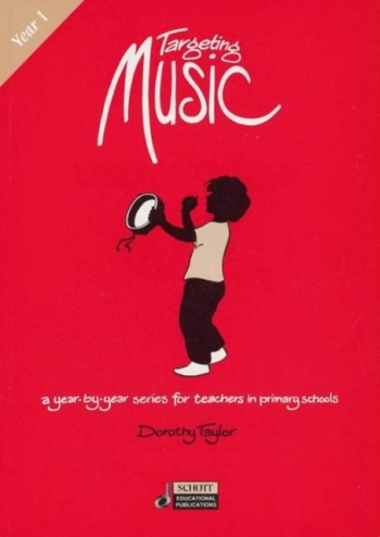 Targeting Music: Year 1: Teachers Book