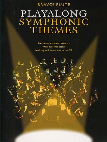 Playalong Symphonic Themes: Bravo!: Flute: Book & CD