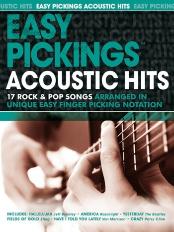 Easy Pickings: Acoustic Hits: 17 Rock and Pop Songs: Guitar