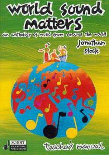 World Sound Matters: Teachers Manual: Text Book