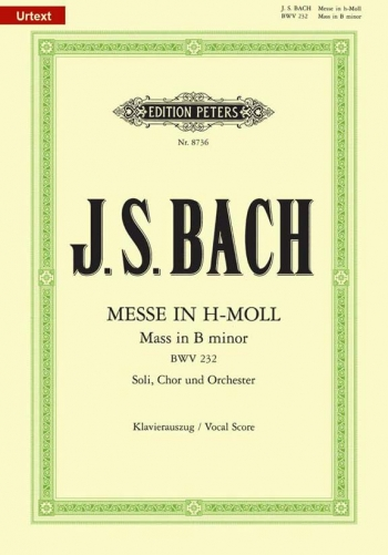 Mass In B Minor: Bwv232: Vocal Score  (Peters)