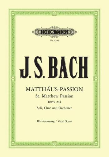 St Matthew Passion: Vocal Score (Peters)