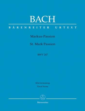 St Mark Passion: Bwv247: Vocal Score   (Barenreiter)