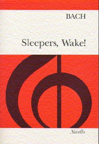 Sleepers Wake!: Vocal Score (Novello)