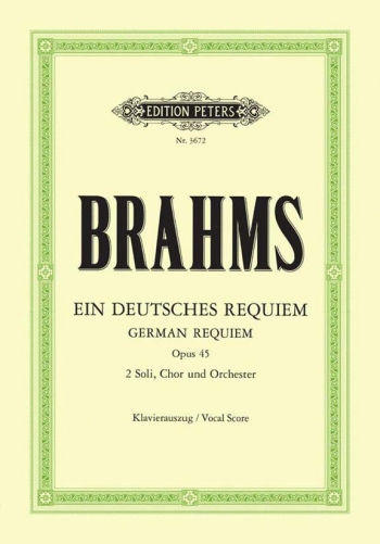 German Requiem: Ein Deutsches Requiem: Op45: Vocal Score   (Peters)