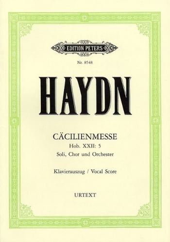 St Cecilia  Mass: Cacilienmesse Hob. Xxii:  5: Vocal Score (Peters)