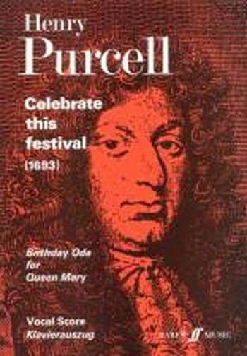 Celebrate This Festival (1693): Vocal Score