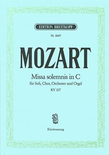 Missa Solemnis In C Major Kv337: Vocal Score (Breitkopf)