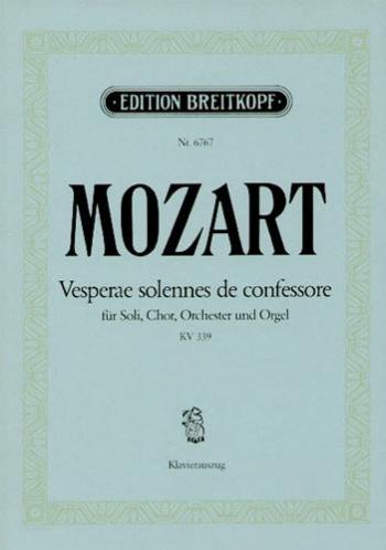 Vesperae Solennes De Confessore: Kv339: Vocal Score  (Breitkopf)