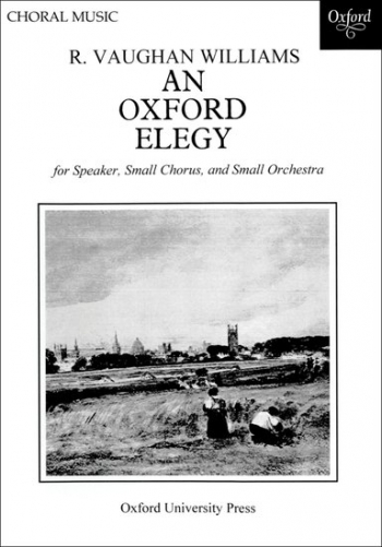 An Oxford Elegy: Vocal Score (OUP)