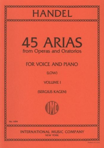 45 Arias From Operas And Oratorios: Vol 1: Low Voice