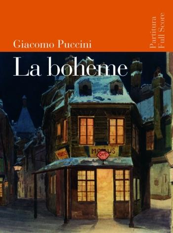 La Boheme: Opera Vocal Score