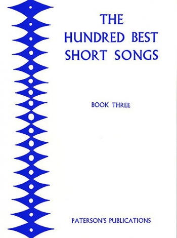 The Hundred Best Short Songs Book 3: Vocal Solo