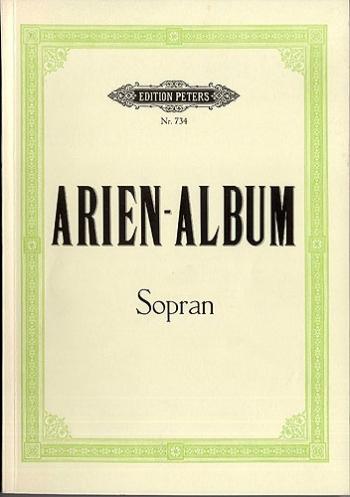 Aria Album for Soprano: 58 Arias for Soprano