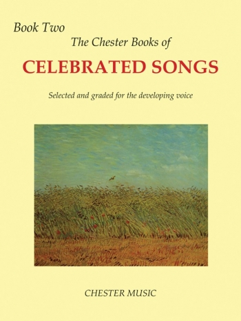 Chester Books Of Celebrated Songs: Book 2: Voice & Piano