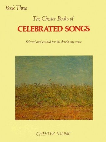 Chester Books Of Celebrated Songs: Book 3: Voice & Piano