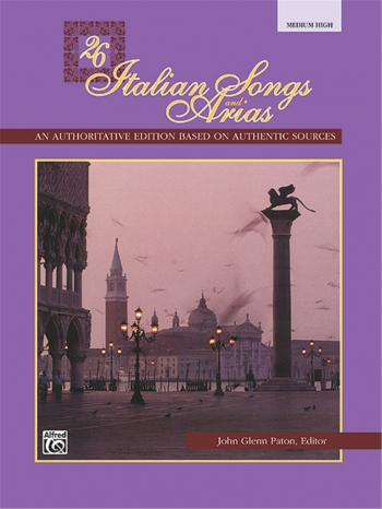 26 Italian Songs And Arias: Medium High: Vocal