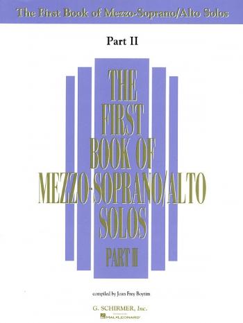First Book Of Mezzo: Mezzo Soprano/Alto Solos Part 2 Voice & Piano
