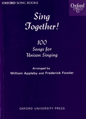 Sing Together Melody 100 Songs For Unison Singing: Words and Top Line